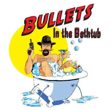 "Artwork for Jest Murder Mystery Co. show ""Bullets in the Bathtub"""