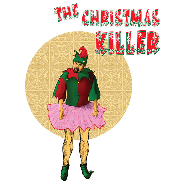 "Artwork for Jest Murder Mystery Co. show ""The Christmas Killer"""
